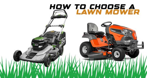 How to choose lawn mover