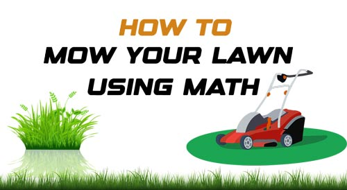 Mow Your Lawn Using Math